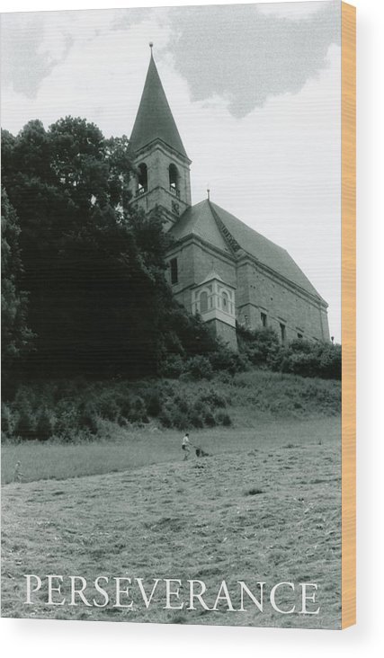 Church Wood Print featuring the photograph Perseverance by Michelle Calkins