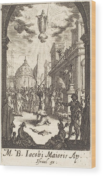 Wood Print featuring the drawing The Martyrdom Of Saint James Major by Jacques Callot