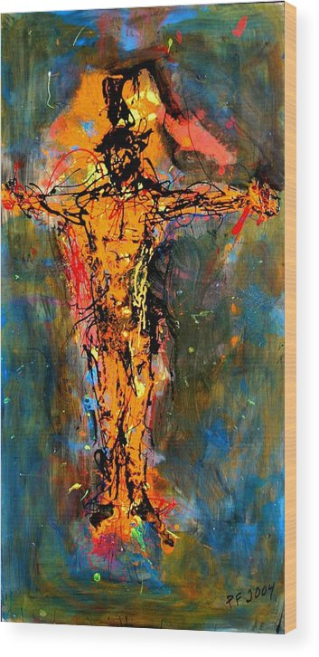 Figurative Wood Print featuring the painting Man On A Cross by Paul Freidin