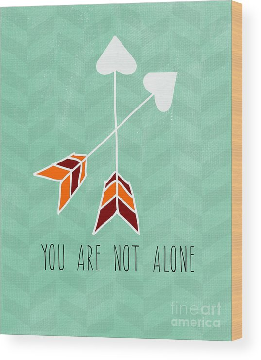 Heart Wood Print featuring the painting You Are Not Alone by Linda Woods
