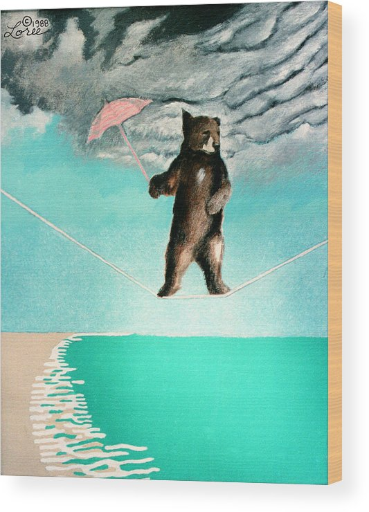 Bear Wood Print featuring the painting Daredevil by Sharron Loree