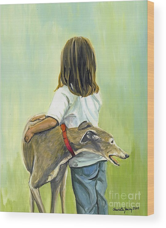 Greyhound Wood Print featuring the painting Girl With Greyhound by Charlotte Yealey