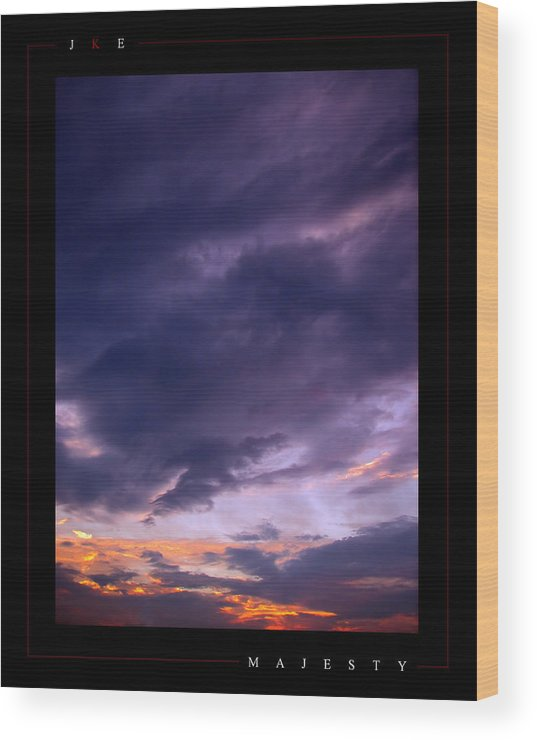 Sky Wood Print featuring the photograph Majesty by Jonathan Ellis Keys