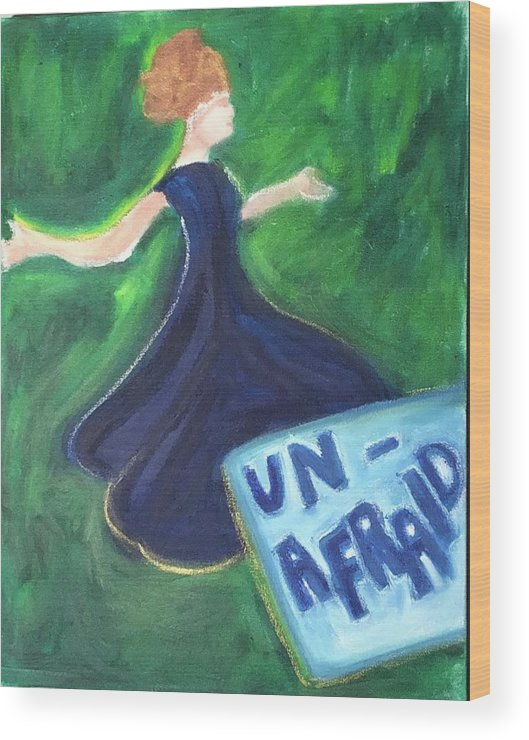 Woman Wood Print featuring the painting Unafraid by Deb Austin-Brecher