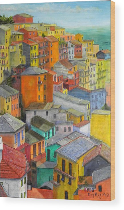 Seaside Wood Print featuring the painting A Cinque Terre Village by Dan Bozich