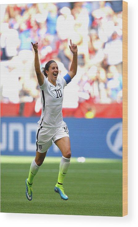 Carli Lloyd Wood Print featuring the photograph Usa V Japan Final - Fifa Womens World by Kevin C. Cox