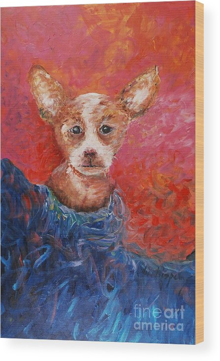 Dog Wood Print featuring the painting Chihuahua Blues by Nadine Rippelmeyer