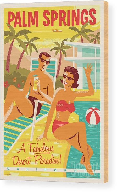 Pop Art Wood Print featuring the digital art Palm Springs Poster - Retro Travel by Jim Zahniser