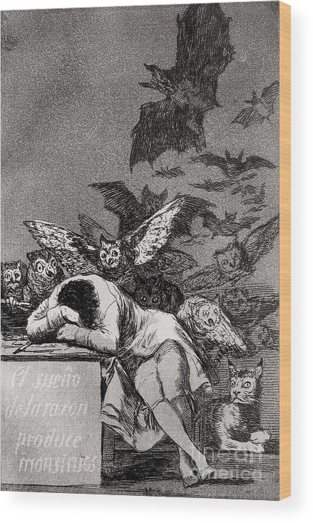 Goya Wood Print featuring the drawing The Sleep of Reason Produces Monsters by Goya