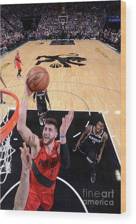 Jusuf Nurkić Wood Print featuring the photograph Portland Trail Blazers V Sacramento by Rocky Widner