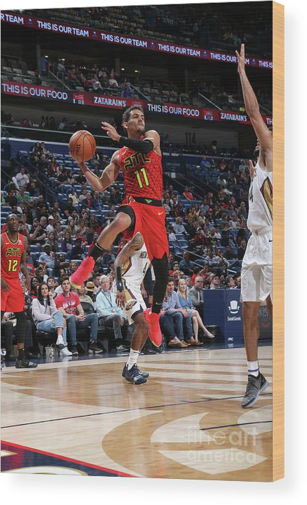 Smoothie King Center Wood Print featuring the photograph Atlanta Hawks V New Orleans Pelicans by Layne Murdoch Jr.