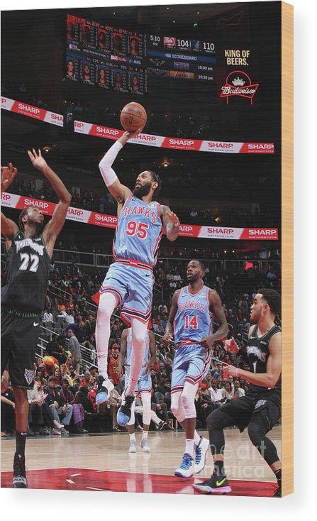 Atlanta Wood Print featuring the photograph Minnesota Timberwolves V Atlanta Hawks by Jasear Thompson