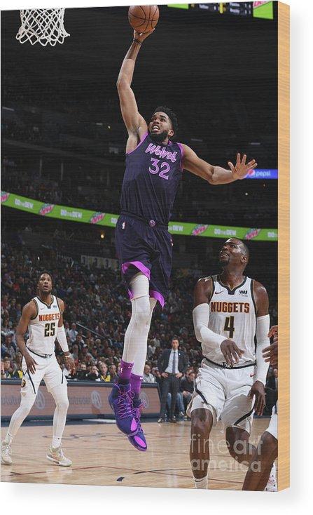 Nba Pro Basketball Wood Print featuring the photograph Minnesota Timberwolves V Denver Nuggets by Garrett Ellwood