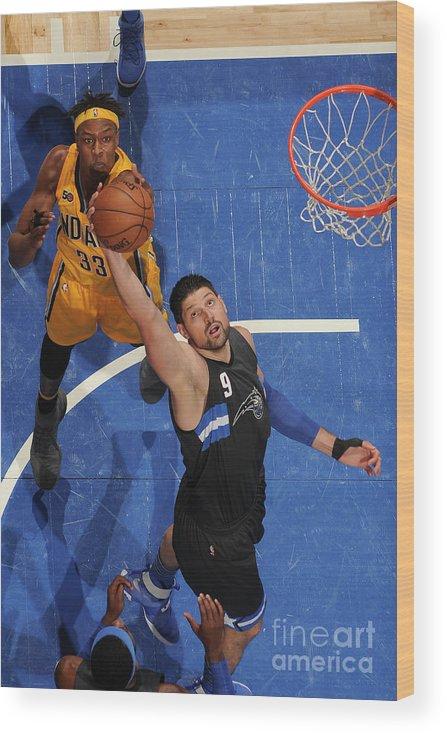 Nba Pro Basketball Wood Print featuring the photograph Indiana Pacers V Orlando Magic by Fernando Medina