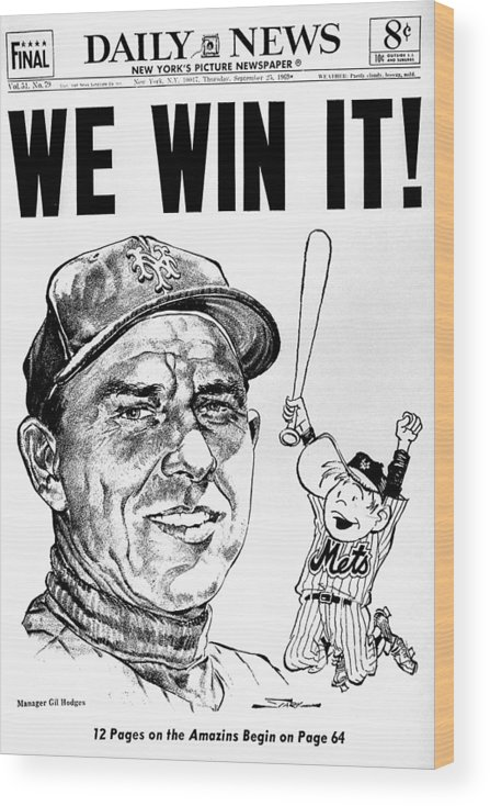 American League Baseball Wood Print featuring the photograph Daily News. Front Page. Headline, We by New York Daily News Archive