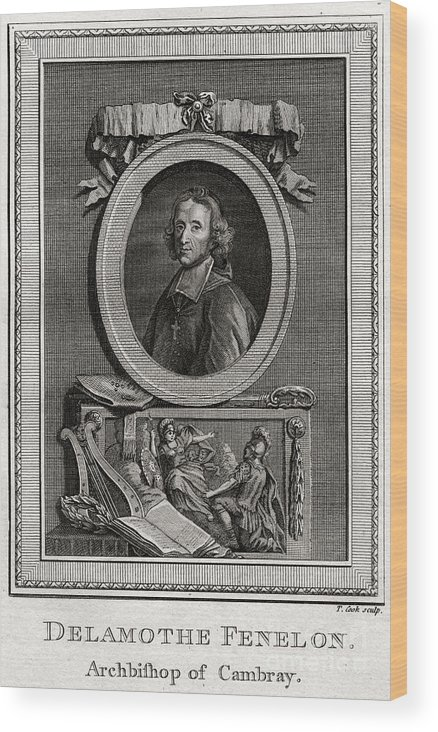 Engraving Wood Print featuring the drawing Delamothe Fenelon, 1777. Artist T Cook by Print Collector