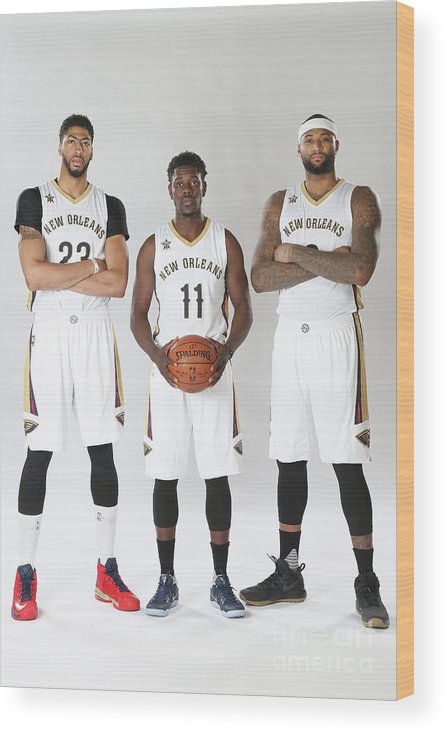 Nba Pro Basketball Wood Print featuring the photograph Demarcus Cousins, Jrue Holiday, and Anthony Davis by Layne Murdoch