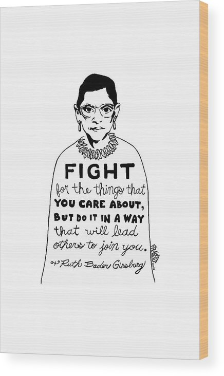 Pen And Ink Illustration Wood Print featuring the drawing Ruth Bader Ginsburg Drawing by Rick Frausto