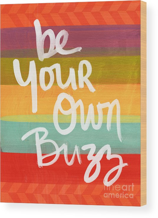 Stripes Wood Print featuring the painting Be Your Own Buzz by Linda Woods