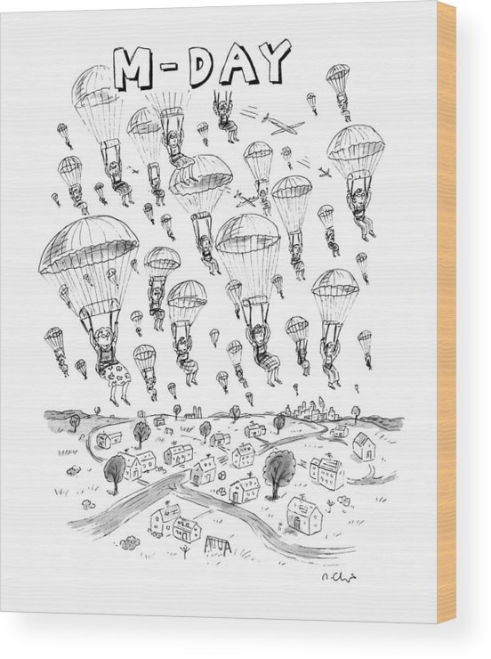 Parachutes Wood Print featuring the drawing 'm-day' by Roz Chast