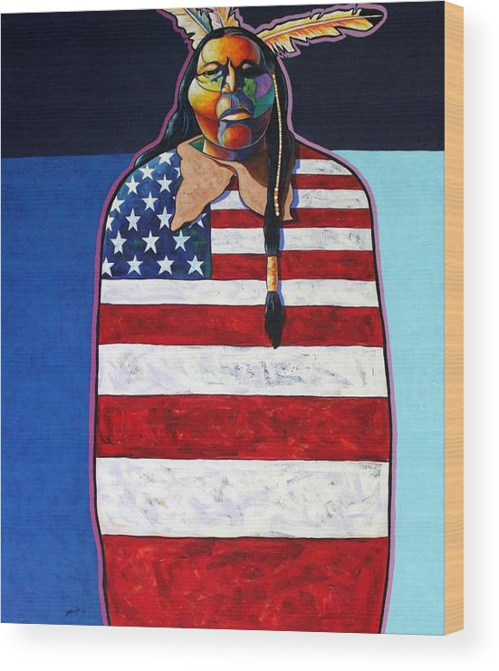 Native American Wrapped In Us Flag Wood Print featuring the painting Poverty Still Cracks the Whip by Joe Triano