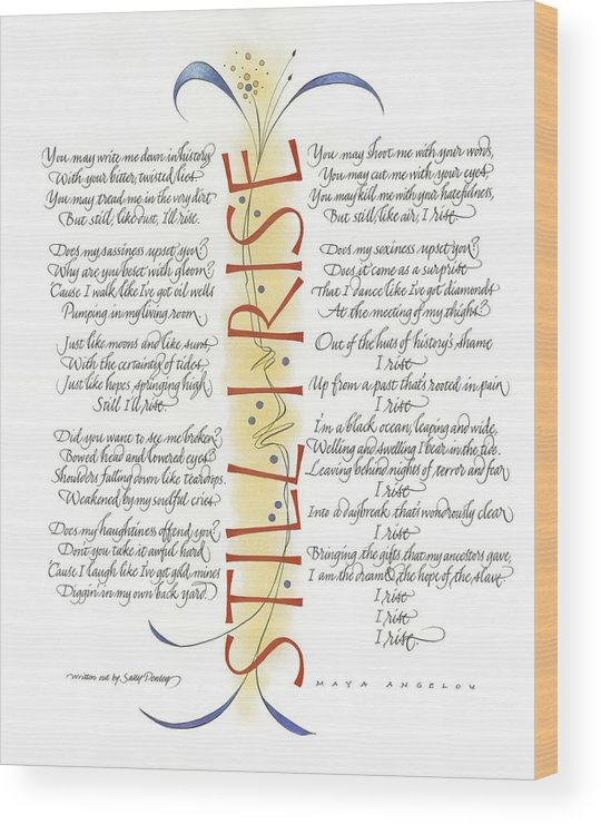 Calligraphy Wood Print featuring the drawing Still I Rise by Sally Penley