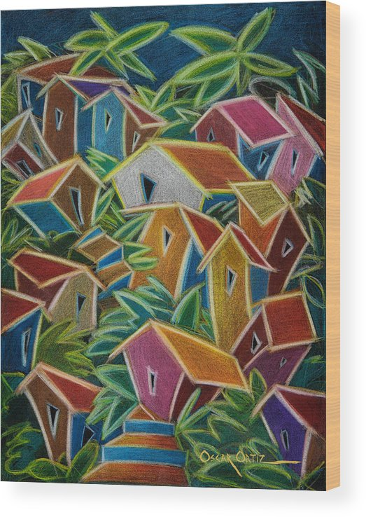 Landscape Wood Print featuring the painting Barrio Lindo by Oscar Ortiz