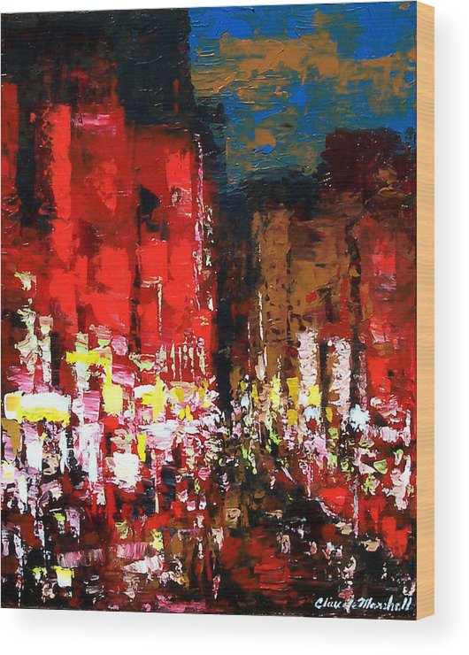 Abstract Wood Print featuring the painting Downtown Lights by Claude Marshall
