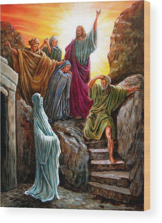 Bible Scene Wood Print featuring the painting Jesus Raises Lazarus by John Lautermilch