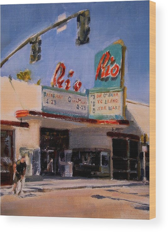 Cityscape Wood Print featuring the painting The Rio Theater by Merle Keller