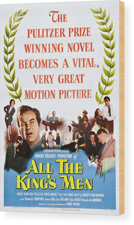 1940s Movies Wood Print featuring the photograph All The Kings Men, Left Center by Everett