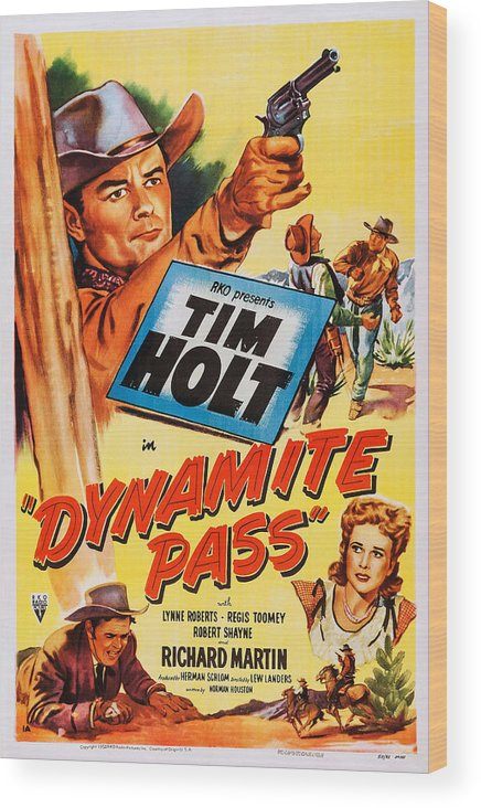 1950 Movies Wood Print featuring the photograph Dynamite Pass, Top Tim Holt, Bottom L-r by Everett