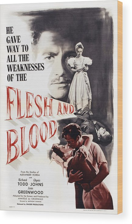 1950s Poster Art Wood Print featuring the photograph Flesh And Blood, Top L-r Richard Todd by Everett