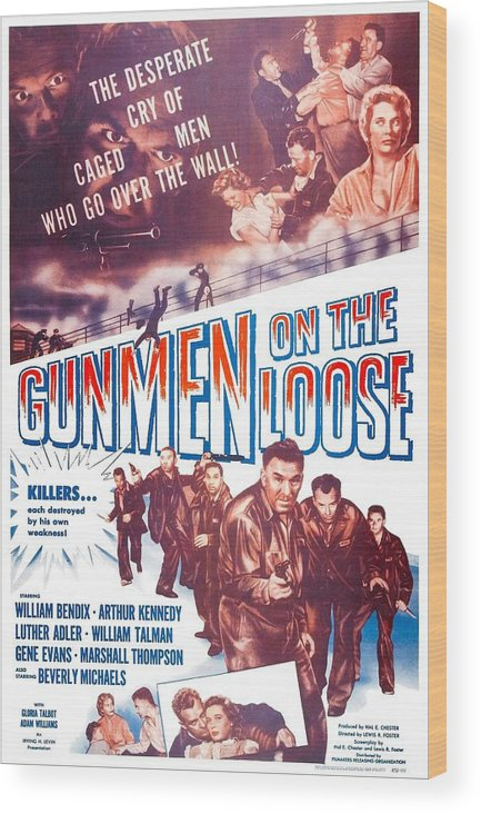 1950s Poster Art Wood Print featuring the photograph Gunmen On The Loose, Us Poster, William by Everett