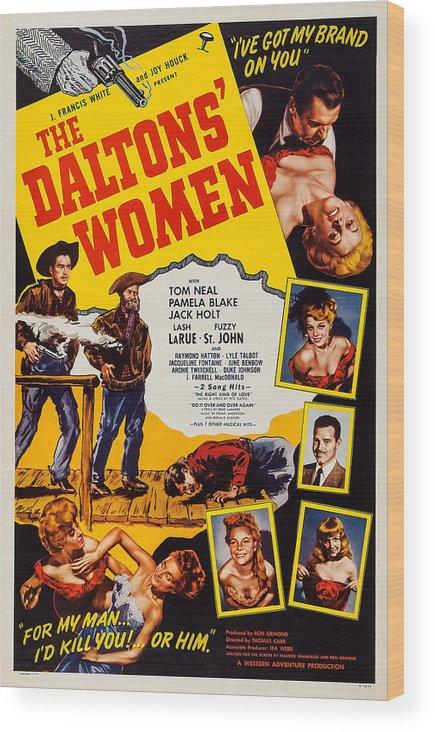1950 Movies Wood Print featuring the photograph The Daltons Women, Lash Larue, Far by Everett