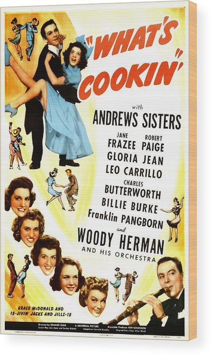 1940s Movies Wood Print featuring the photograph Whats Cookin, Us Poster, Top From Left by Everett