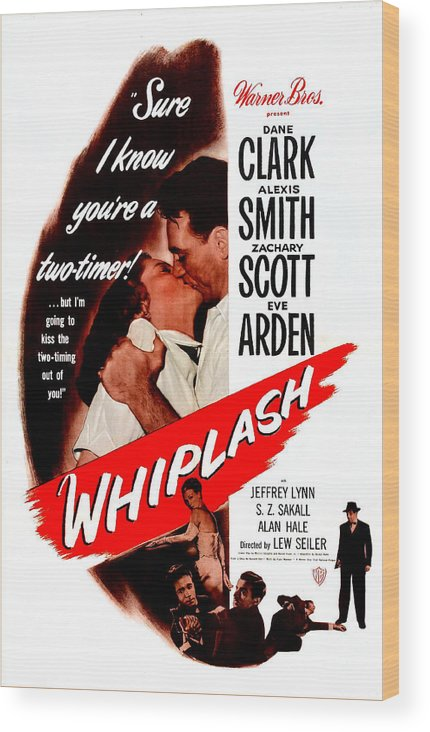 1940s Movies Wood Print featuring the photograph Whiplash, Us Poster, From Top Dane by Everett