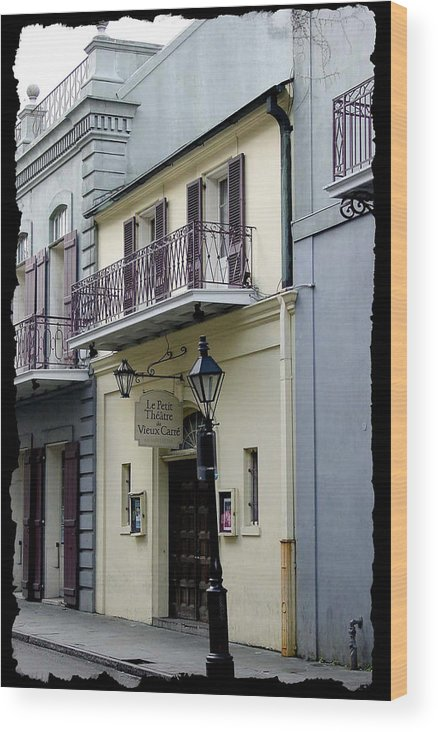 New Orleans Wood Print featuring the photograph Le Petit Theatre by Linda Kish