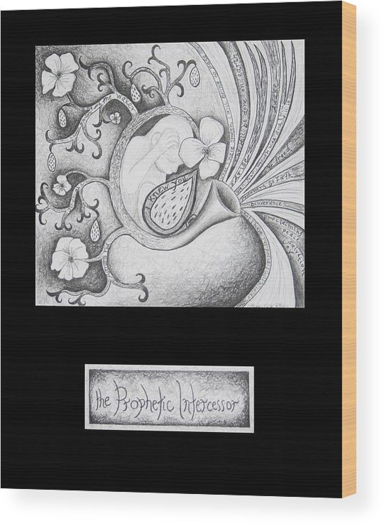 Christian Art Wood Print featuring the drawing The Prophetic Intercessor by Amy Parker Evans