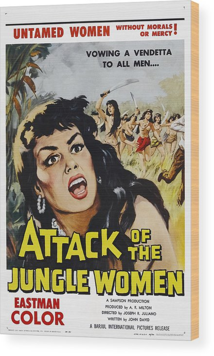 1950s Poster Art Wood Print featuring the photograph Attack Of The Jungle Women, 1959 by Everett
