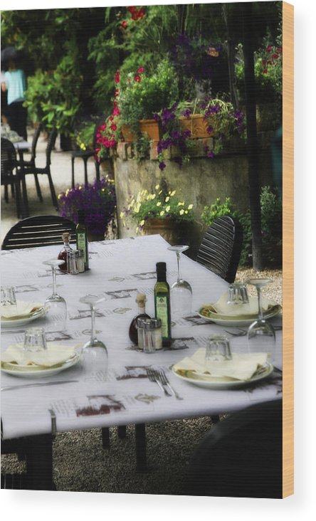 Tuscany Wood Print featuring the photograph Come Dine by Sharleen Scholz