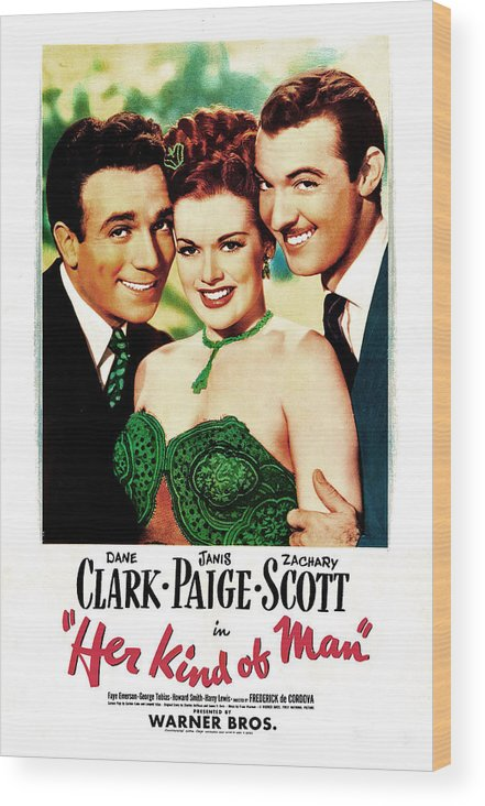 1940s Movies Wood Print featuring the photograph Her Kind Of Man, Us Poster, From Left by Everett