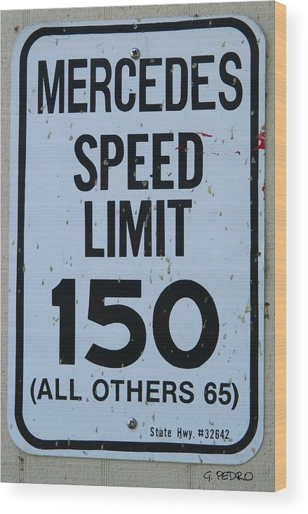 Mercedes Wood Print featuring the photograph Mercedes Speed Limit 150 by George Pedro