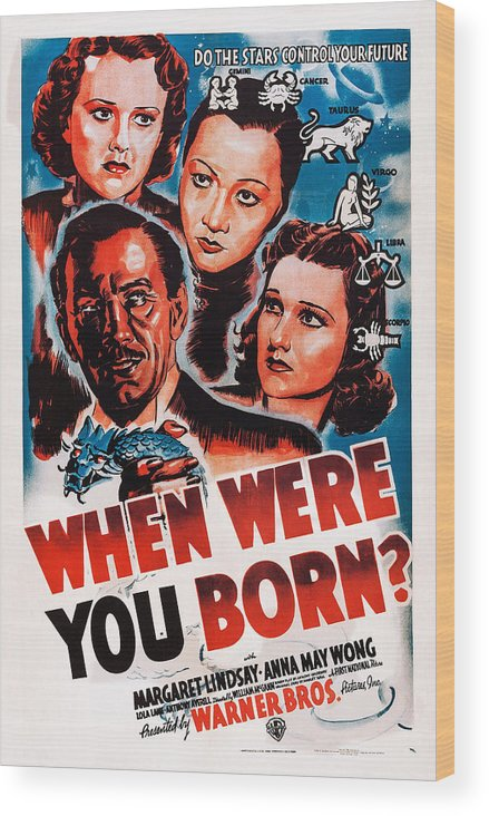 1930s Movies Wood Print featuring the photograph When Were You Born, Us Poster Art by Everett