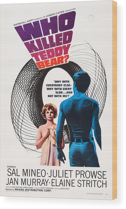 1960s Movies Wood Print featuring the photograph Who Killed Teddy Bear, Us Poster Art by Everett