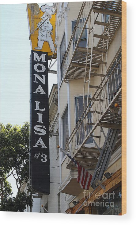 San Francisco Wood Print featuring the photograph Mona Lisa Restaurant In North Beach San Francisco by Wingsdomain Art and Photography