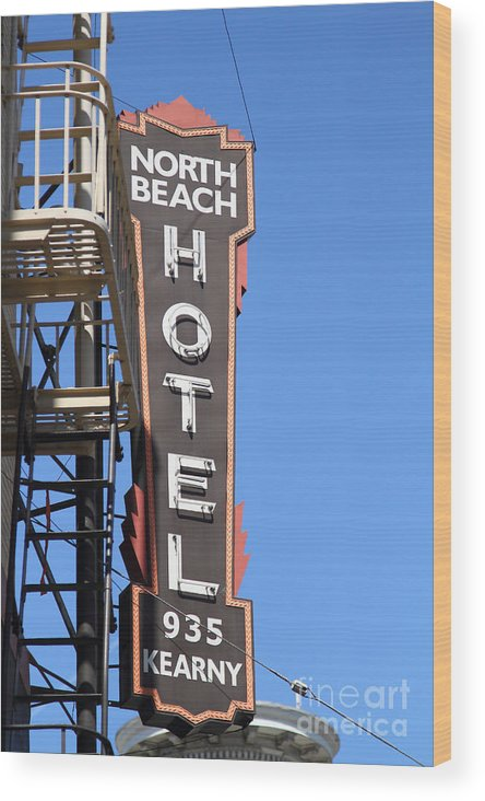 Wingsdomain Wood Print featuring the photograph North Beach Hotel San Francisco by Wingsdomain Art and Photography