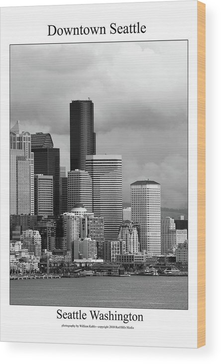 Seattle Photographs Wood Print featuring the photograph Downtown Seattle by William Jones