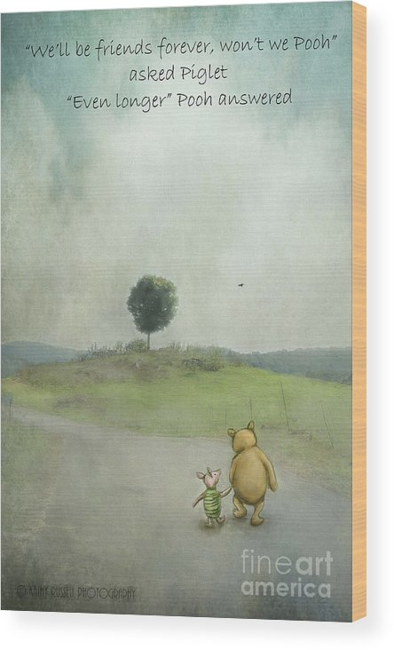Winnie The Pooh Wood Print featuring the photograph Friendship by Kathy Russell