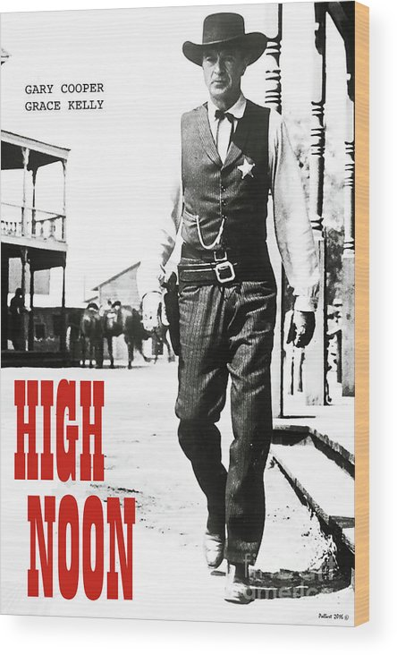 High Noon Wood Print featuring the mixed media High Noon, Gary Cooper by Thomas Pollart